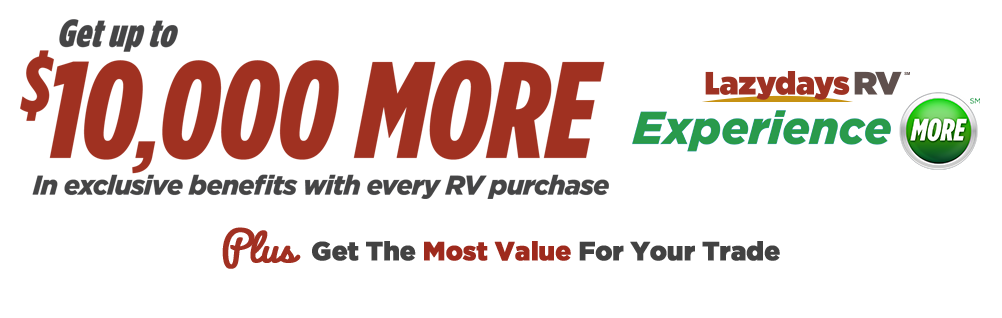 Experience More | RV Discounts & More | Lazydays RV