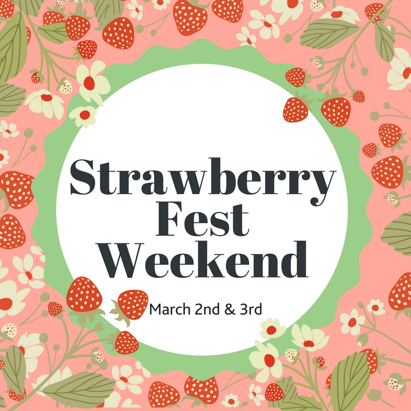 Strawberry Fest Weekend