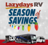 IT'S THE SEASON OF SAVINGS AT LAZYDAYS RV!