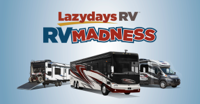 It's RV Madness at Lazydays RV!