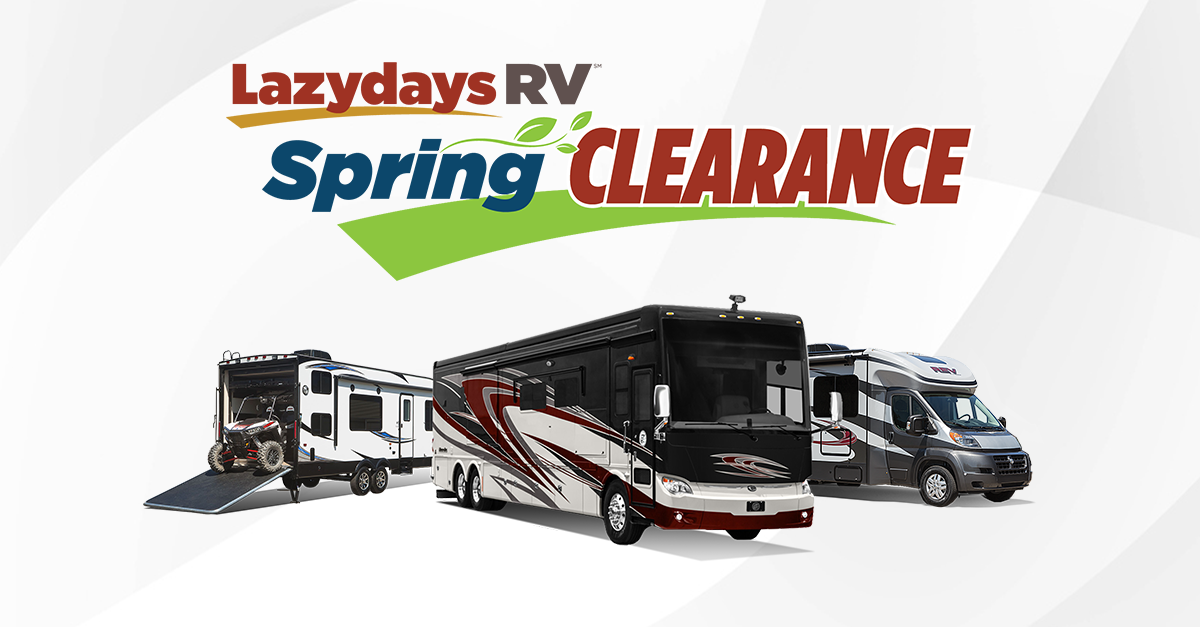 Spring Clearance Sale at Lazydays RV