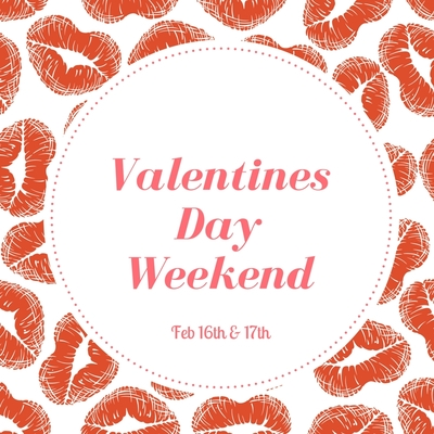 Valentine's Day Weekend