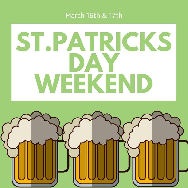 Saint Patrick's Day Weekend